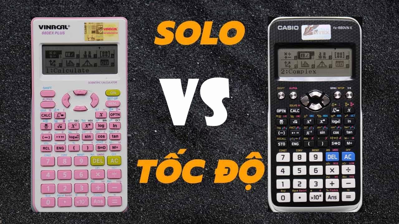 So sánh Vinacal 680EX Plus và Casio fx 580VNX